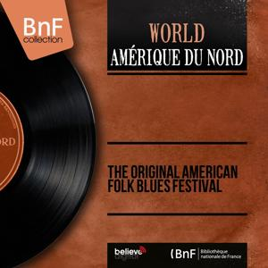 The Original American Folk Blues Festival (Stereo Version)