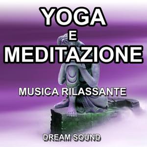 Yoga e meditazione (Musica rilassante)