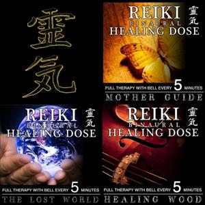 Reiki Binaural Healing Dose Collection, Vol. 7 (3h Full Therapy With Bell Every 5 Minutes)