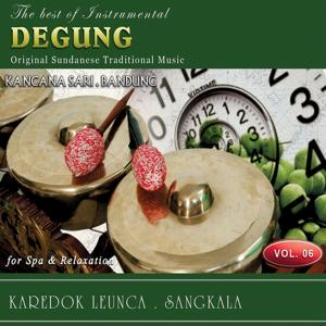 The Best of Instrumental Degung, Vol. 6 (Original Sundanese Traditional Music)