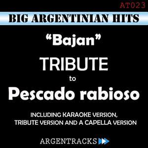 Bajan - Tribute To Pescado Rabioso