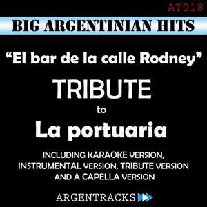 El Bar de la Calle Rodney - Tribute To la Portuaria