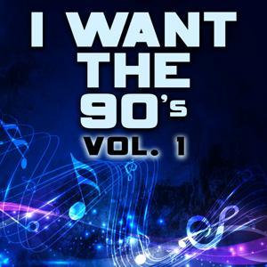 I Want the 90's, Vol. 1