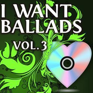 I Want Ballads, Vol. 3