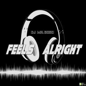 Feels Alright