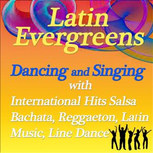 Latin Evergreens: Dancing And Singing With International Hits