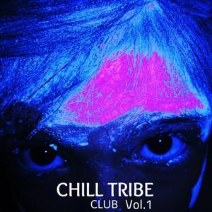 Chill Tribe Club, Vol. 1