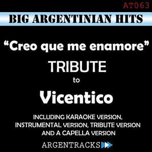 Creo Que Me Enamore - Tribute to Vicentico