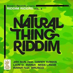 Natural Thing Riddim, Vol. 4 (Riddim Riders)