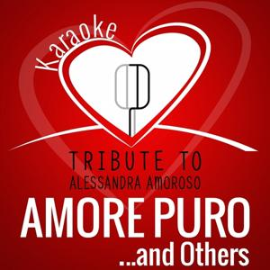 Tribute to Alessandra Amoroso: Amore puro and Others