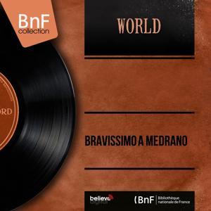 Bravissimo a Médrano (Mono version)
