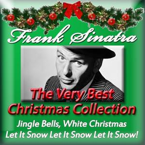 Frank Sinatra: The Very Best Christmas Collection