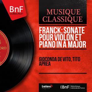 Franck: Sonate pour violon et piano in A Major (Mono Version)