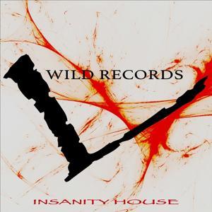 Insanity House