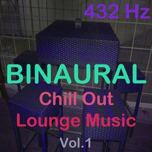 Binaural Chill Out Lounge Music, Vol. 1