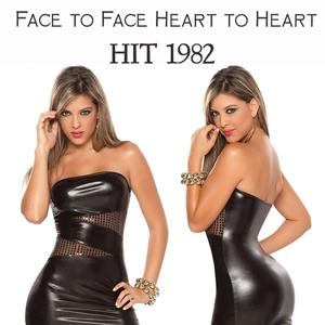Face to Face Heart to Heart (Hit 1982)