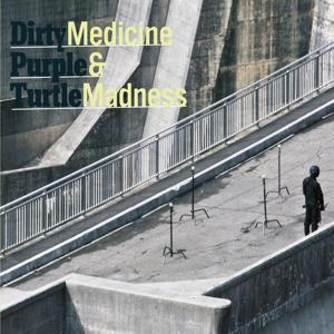 Medicine & Madness
