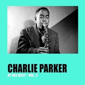 Charlie Parker at His Best, Vol. 2