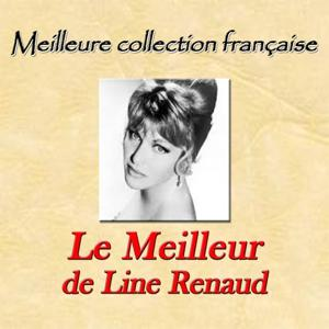 Meilleure collection française: Le meilleur de Line Renaud