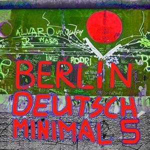 Berlin Deutsch Minimal, Vol. 5