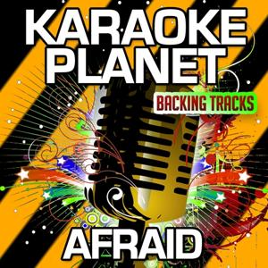 Afraid (Karaoke Version) (Originally Performed By The Neighbourhood)