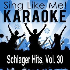 Schlager Hits, Vol. 30 (Karaoke Version)
