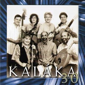 Kaláka 30