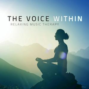 The Voice Within (Relaxing Music Therapy)