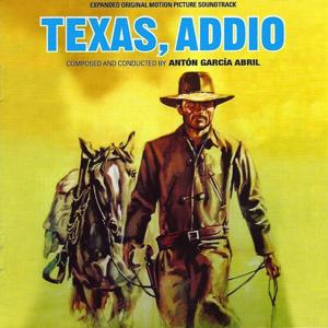 Texas, Addio (Expanded Original Motion Picture Soundtrack)