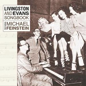 Livingston And Evans Songbook Featuring Michael Feinstein