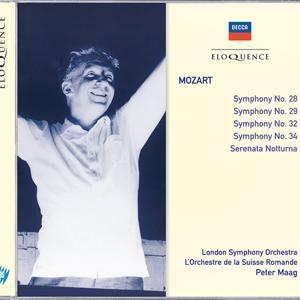Mozart: Symphonies Nos.28, 29, 34 & 32; Serenata Notturna