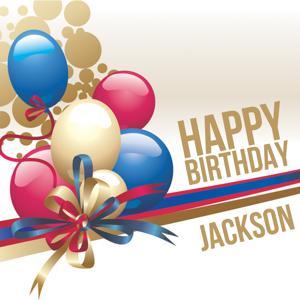 Happy Birthday Jackson