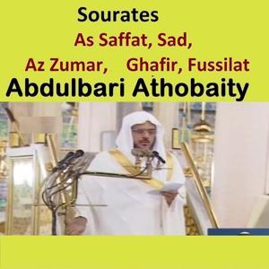 Sourates As Saffat, Sad, Az Zumar, Ghafir, Fussilat (Quran - Coran - Islam)