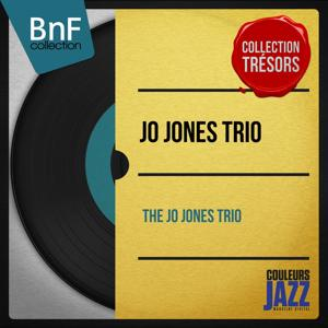 The Jo Jones Trio (Stereo Version)