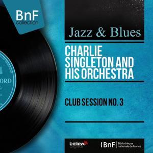 Club Session No. 3 (Mono Version)