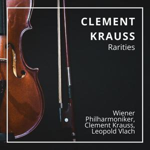 Clement Krauss: Rarities (Wien 1944/45)
