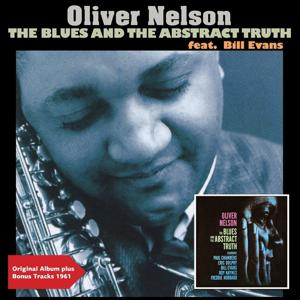 The Blues and the Abstract Truth (Full Album Plus Bonus Tracks)