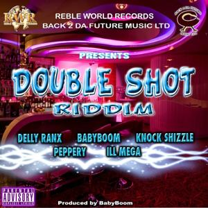 Double Shot Riddim (Double Shot Rhythm)