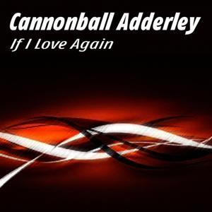 If I Love Again