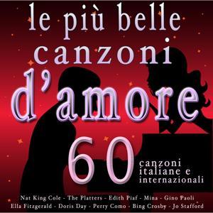 Le più belle canzoni d'amore (60 canzoni italiane ed internazionali)