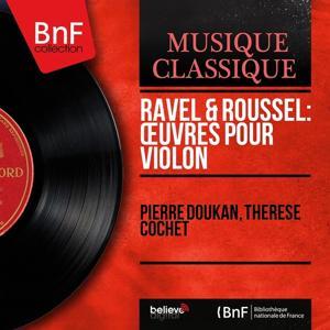 Ravel & Roussel: Œuvres pour violon (Mono Version)