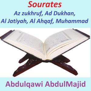 Sourates Az Zukhruf, Ad Dukhan, Al Jatiyah, Al Ahqaf, Muhammad (Quran - Coran - Islam)