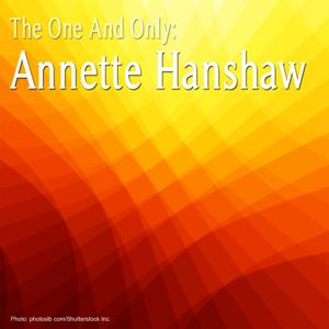 The One And Only: Annette Hanshaw