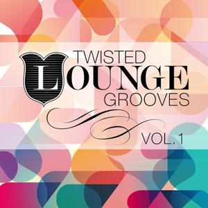 Twisted Lounge Grooves, Vol. 1 (Marvellous and Delicious Downbeat Pearls)