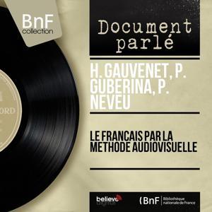 Le français par la méthode audiovisuelle (Mono version)