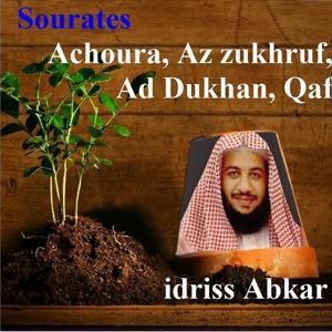 Sourates Achoura , Az Zukhruf, Ad Dukhan, Qaf (Quran - Coran - Islam)