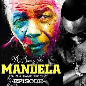 A Song for Mandela (High Rank Riddim)