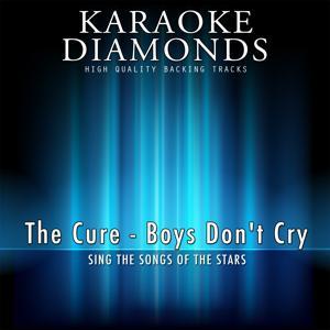 Boys Don't Cry (Karaoke Version)