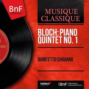 Bloch: Piano Quintet No. 1 (Mono Version)