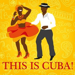 This Is Cuba!